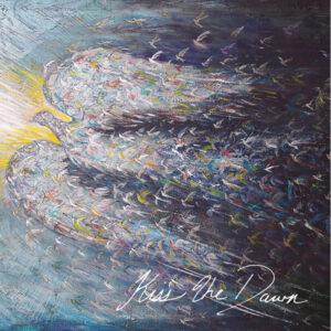 Kiss The Dawn CD